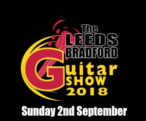Leeds Bradford Guitar Show 2018